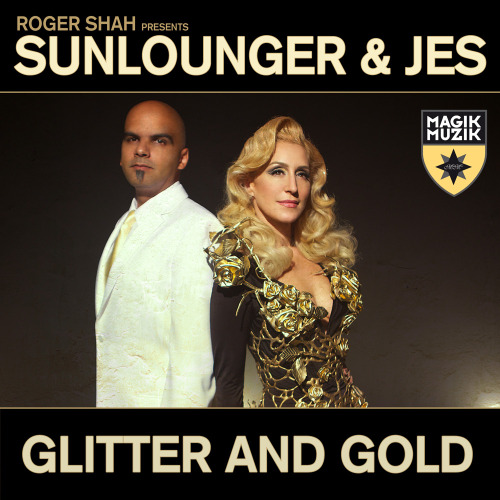 Roger Shah presents Sunlounger & JES - Glitter And Gold 1000z