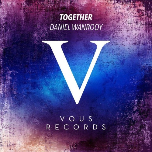 Daniel Wanrooy - Together (VOUS records)