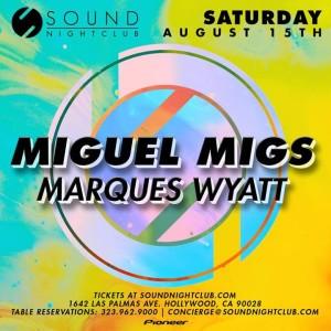 ... MARQUES WYATT https://www.facebook.com/djmarqueswyatt  https://twitter.com/marqueswyatt https://soundcloud.com/marques-wyatt  Tickets starting at $15 21+ ...