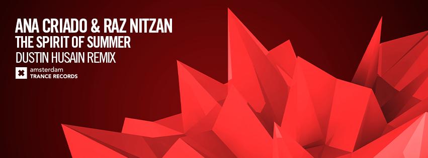 Ana Criado & Raz Nitzan - The Spirit Of Summer (Dustin